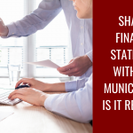 Sharing Financial Statements with Your Municipality – Is It Required?